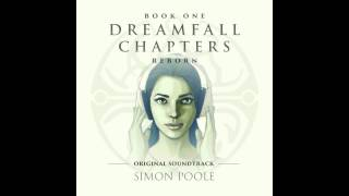 Dreamfall Chapters Reborn Original Soundtrack - The House of All Worlds