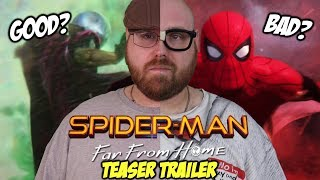 Spider-Man: Far From Home Trailer - Good or Bad?