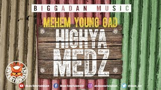Mehem Young Gad AKA SauceBoss - Highya Medz - March 2019