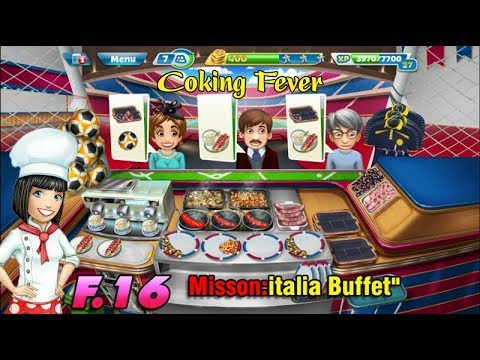 "Cooking Fever F16, ""italia Buffet"" Game Play Hack Money & Dianond 🎣 Game Center 🎣"
