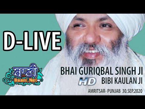 D-Live-Now-Bhai-Guriqbal-Singh-Ji-Bibi-Kaulan-Wale-From-Amritsar-30-Sept-2020