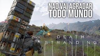 Death Stranding NÃO Vai Agradar A Todos! | Impressões de Gameplay, Gráficos, Combate e Mais!