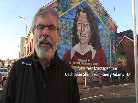 New Year message from Uachtarán Shinn Féin Gerry Adams TD