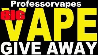 Free BIG Vape Give Away E Liksir e-juice e-liquid