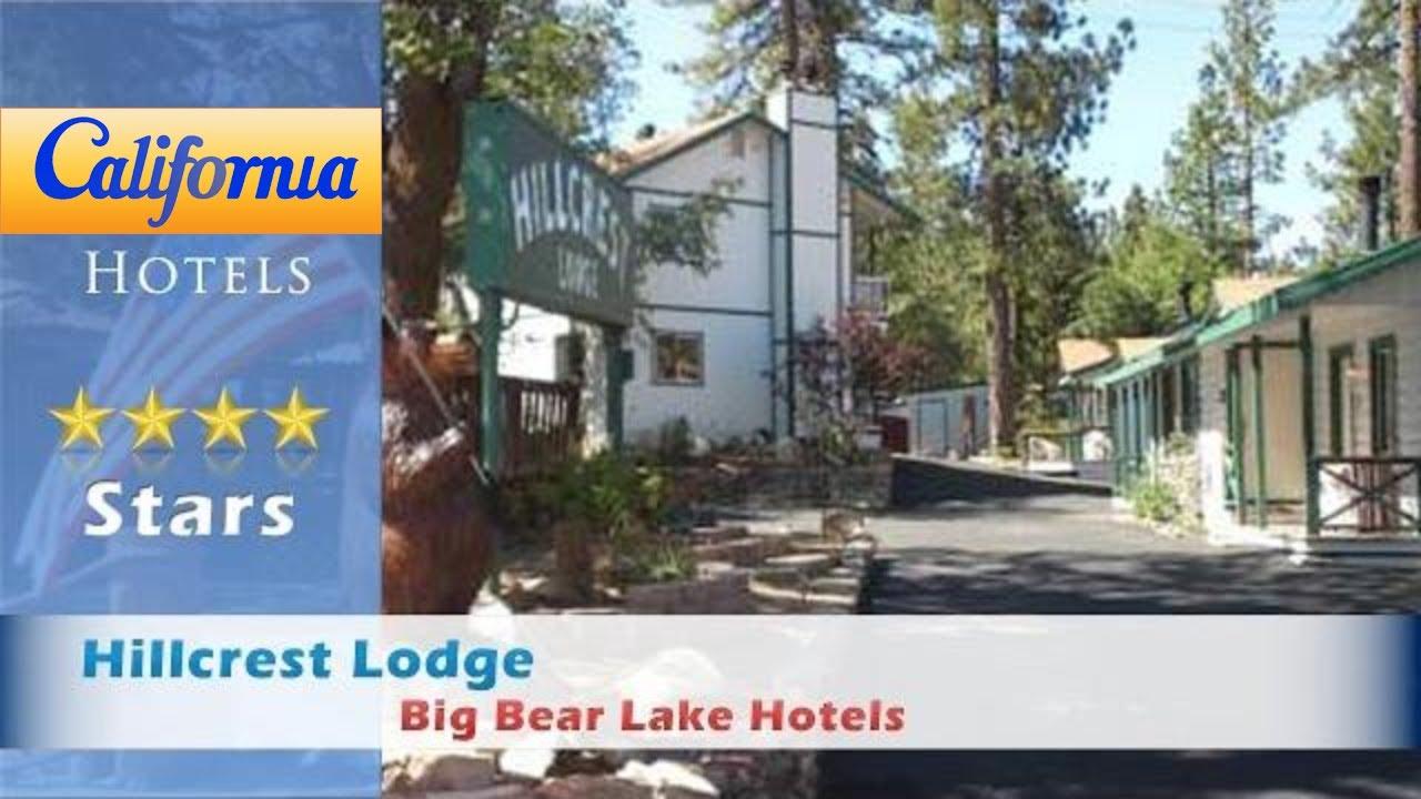 Hillcrest Lodge Bear Lake Hotels California