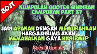 Caption Sindiran Paling Kekinian Status wa status foto Quotes Remaja Part 37