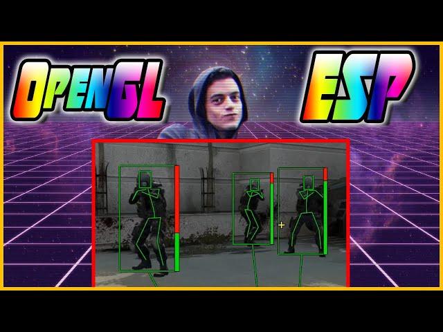 How to make an OpenGL ESP Tutorial