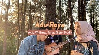 Yovie Widianto, Tulus, Glenn Fredly - Adu Rayu (Cover)