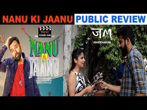 NANU KI JAANU Public Review : ABHAY DEOL :  Pichhur Kaisi hai : JM