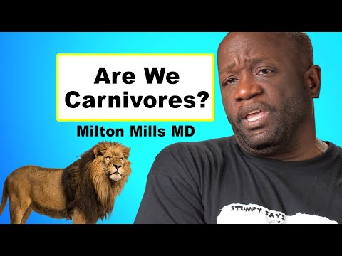 Are We Designed to Eat Meat? Milton Mills MD