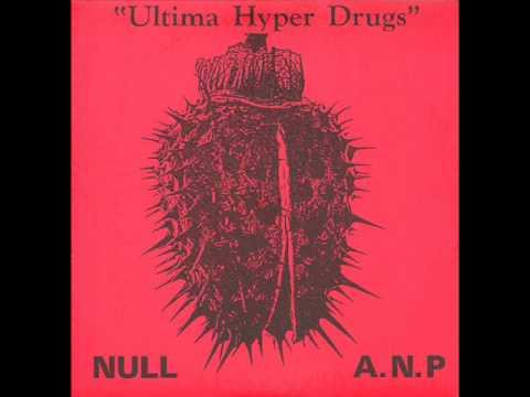A.N.P / ABSOLUT NULL PUNKT (KK NULL) side of 'Ultima Hyper Drugs' LP 1986