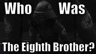 Who was the Eighth Brother? thumbnail
