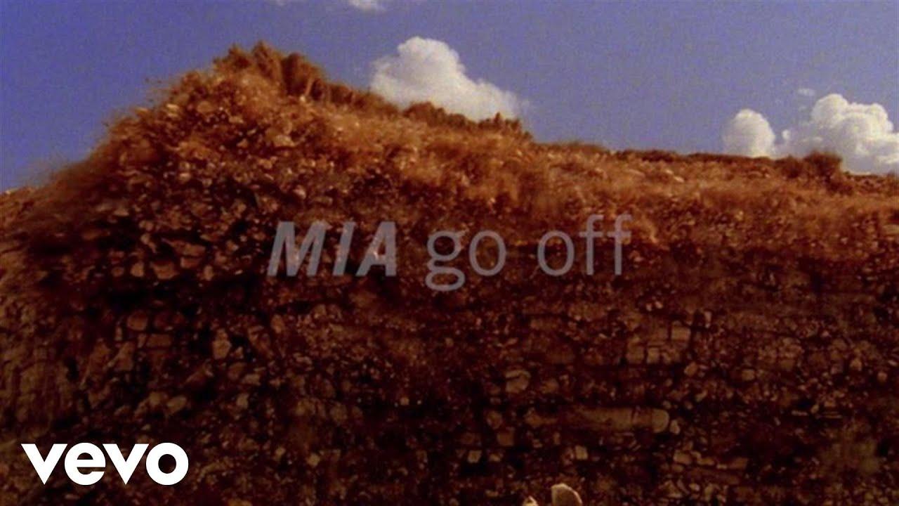 M I A  - Go Off