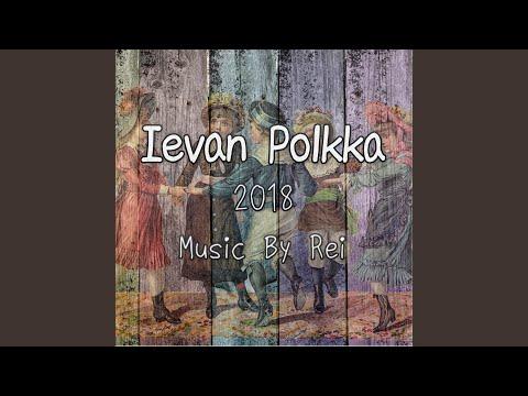 フィンランド民謡 - Ievan Polkka (2018 Live Ver.)