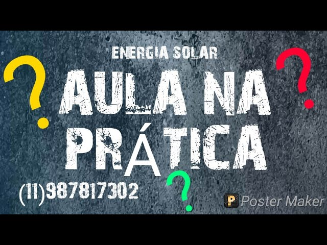 ENERGIA SOLAR, AULA PRÁTICA DO SISTEMA OFF GRID, GRUPO DO WHATSAPP