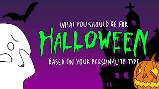 Halloween Costume Ideas Based on Your Personality (FOR FUN)