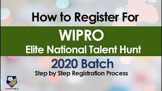 How to Register for Wipro Elite National Talent Hunt 2020 Batch | Step by Step Registration Process