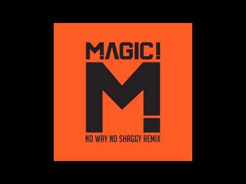 MAGIC! - No Way No feat. Shaggy (NEW Remix)