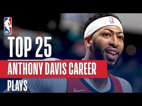 Anthony Davis' Top 25 Plays Of His Career!