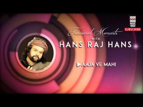 Aaja Ve Mahi - Hans RajHans (Album: Treasured Moments with Hans RajHans)