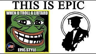 OKAY, Now THIS is Trolling Epic Style | Lessons in Meme Culture
