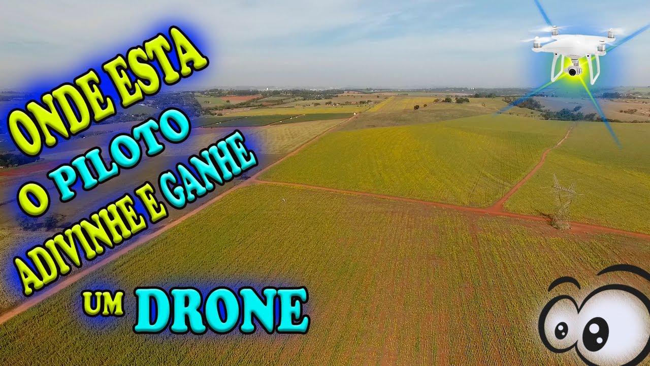GANHE UM DRONE SE ADIVINHAR ONDE ESTA O PILOTO