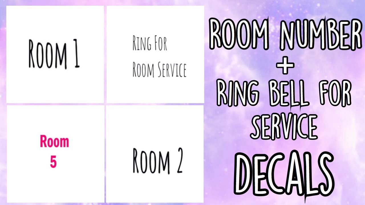 Roblox Bloxburg Room Number Ring Bell For Service Decal Id S