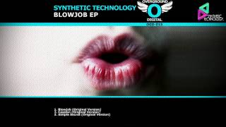 Synthetic Technology - Blowjob (original mix)