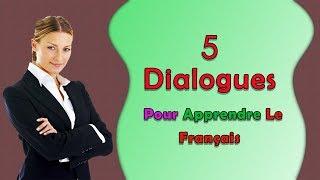 5 dialogues en français (356 - 360)