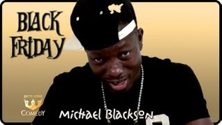 "Michael Blackson ""Fried Chicken & Watermelon"" ""Black Friday"" #46"