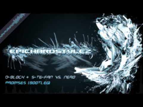 D-Block & S-Te-Fan vs. Nero - Promises [FULL + HD]