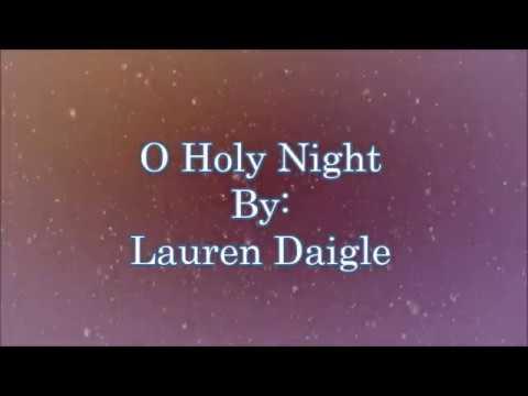 Lauren Daigle O Holy Night (Lyric Video)