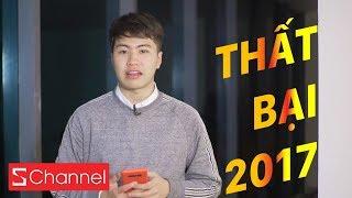 S Update: Những thất bại công nghệ nặng nề nhất năm 2017!