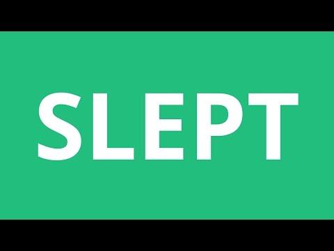 How To Pronounce Slept - Pronunciation Academy