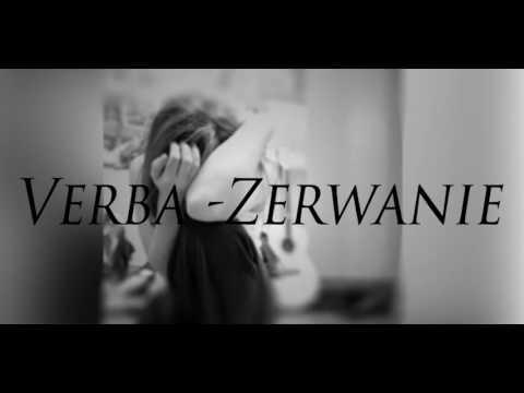 Verba - Zerwanie (Wersja bez cenzury 18+) 2016 / tekst w opisie pod filmem