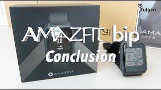 Amazfit Bip - Conclusión
