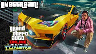 GTA Online Livestream - Los Santos Tuners Update l Cars l Meetups l CarShows and more!!!