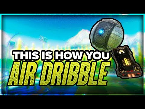 Air Dribble Tutorial