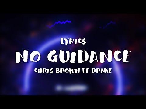 Chris Brown Ft Drake No Guidance Clean Lyrics