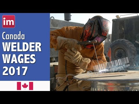 Welder salary in Canada - Jobs in Canada 2017