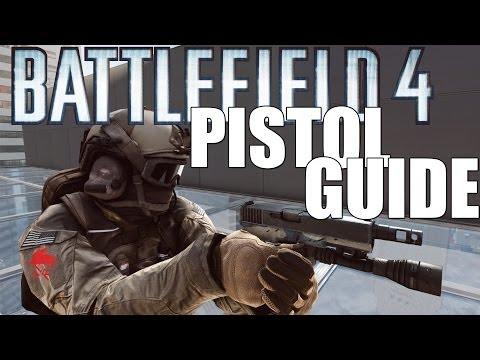 Battlefield 4: Pistol Guide!