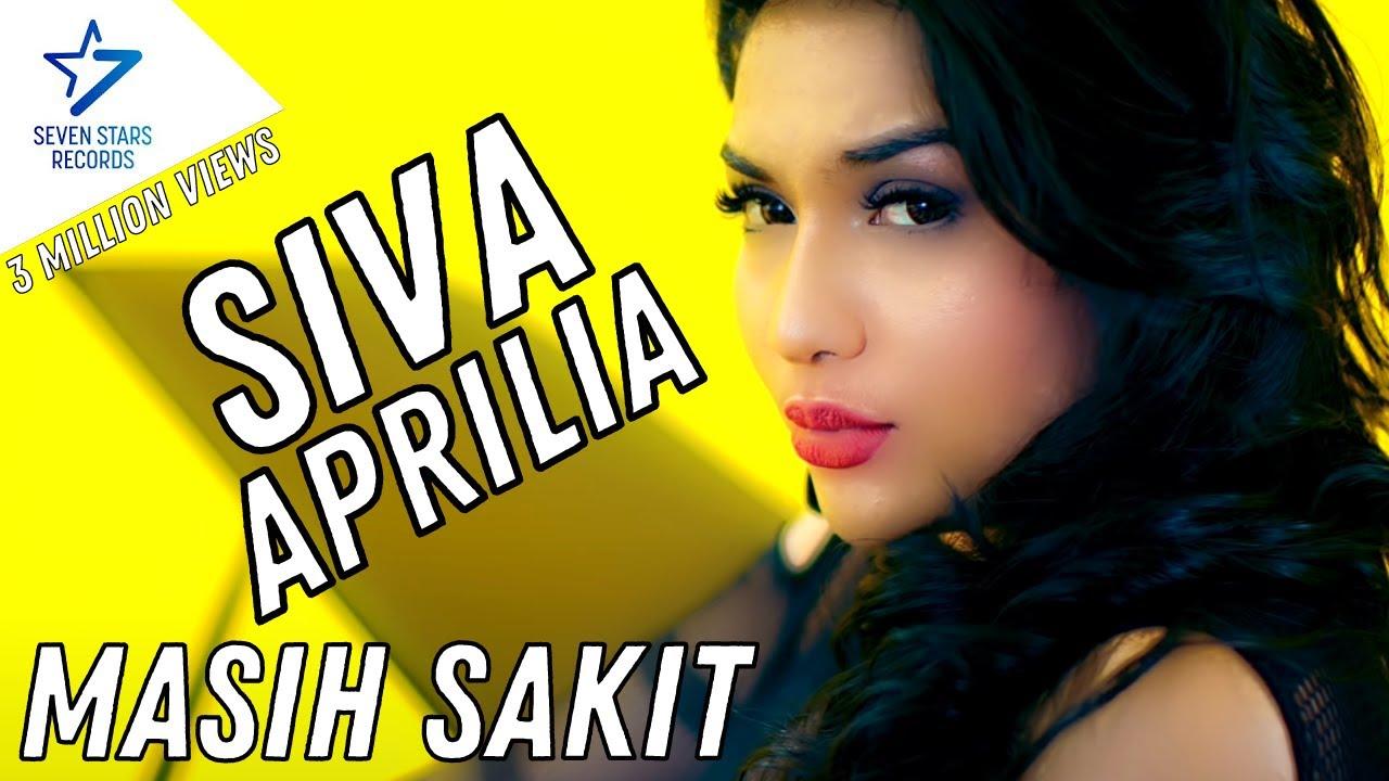 Siva Aprilia - Masih Sakit [OFFICIAL] 3 Million Views