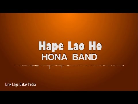 Hona Band - Hape Lao Ho (Lyric)