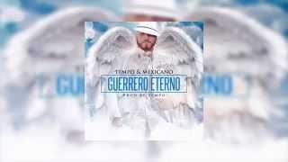 Tempo & Mexicano 777 - Guerrero Eterno