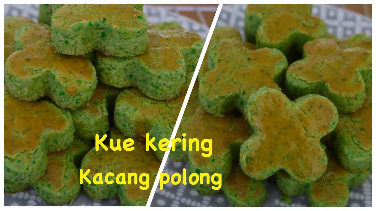 Resep Kue Kering Kacang Polong Green Peas Cookies Kue Kering Lebaran