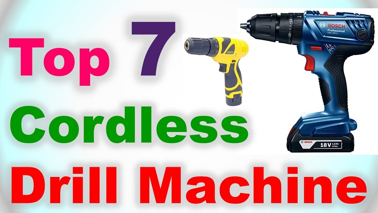 Top 7 Best Cordless Drill Machine in India 2020   Which is the Best Cordless Drill?