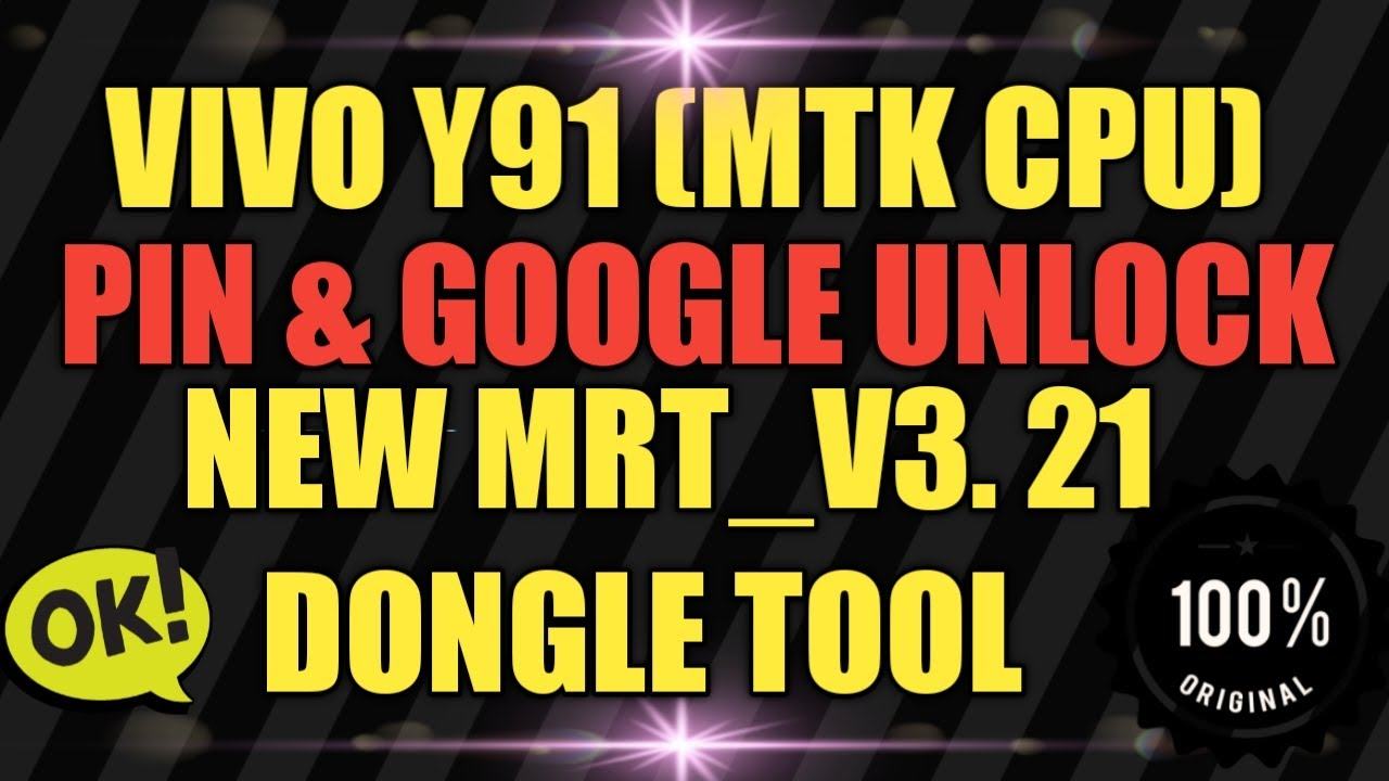 VIVO Y91 PIN LOCK AND FRP UNLOCK WITH NEW MRT V3.21 DONGLE TOOL