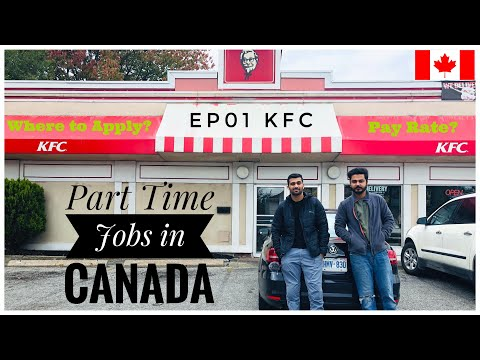 Part Time Jobs In Canada 🇨🇦  EP01 KFC