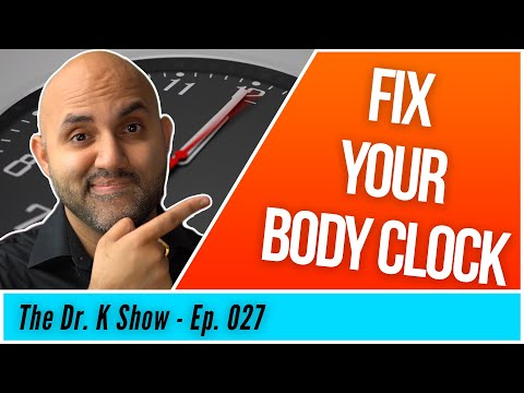 How to Reset Your Circadian Rhythm / Body Clock with Two Simple Strategies