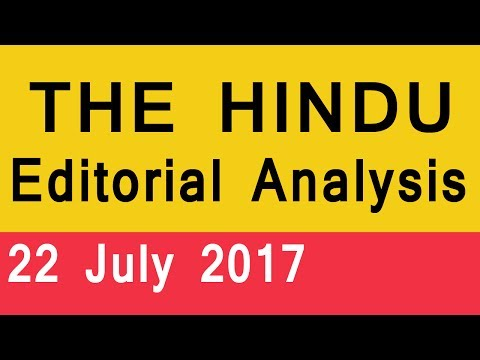 THE HINDU EDITORIAL ANALYSIS 22 July 2017 | Newspaper Analysis in Hindi for UPSC, IAS, SSC, Banking